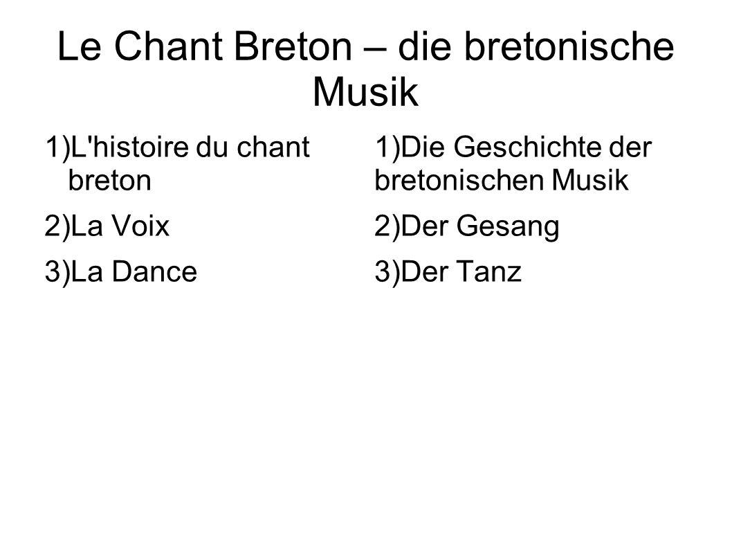 Le Chant Breton – die bretonische Musik