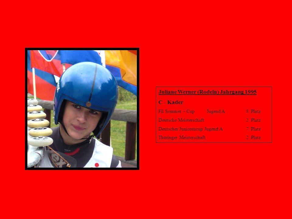 Juliane Werner (Rodeln) Jahrgang 1995 C - Kader