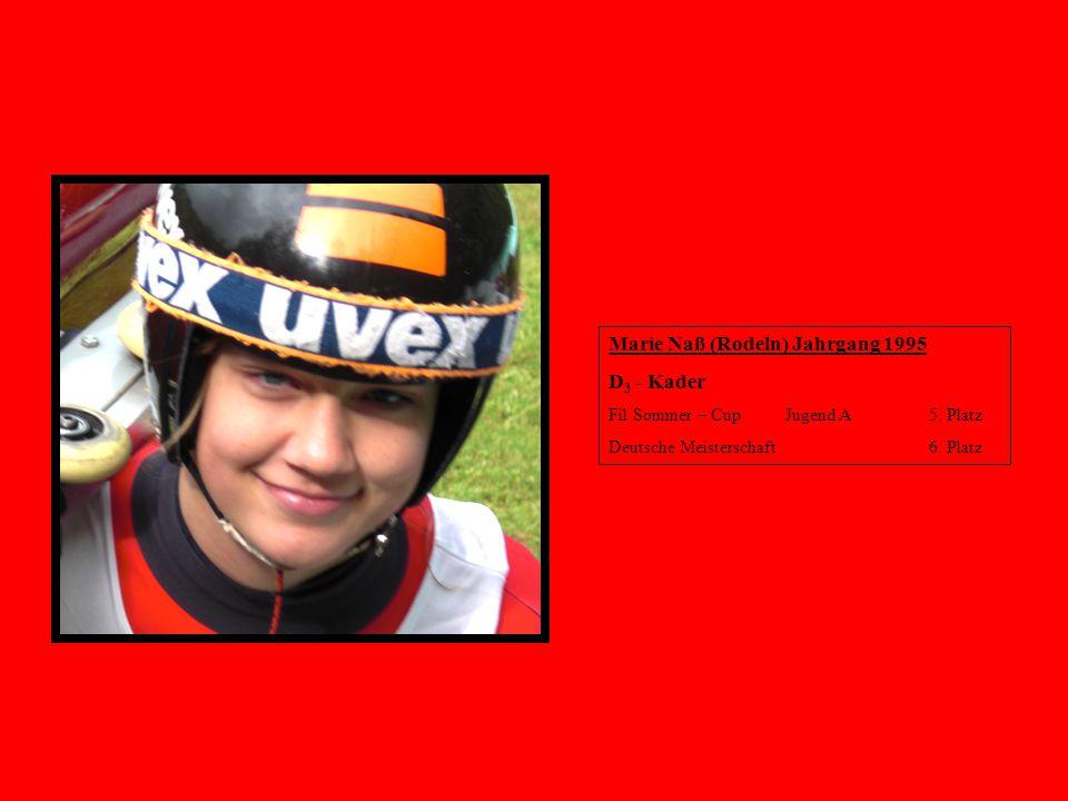 Marie Naß (Rodeln) Jahrgang 1995 D3 - Kader