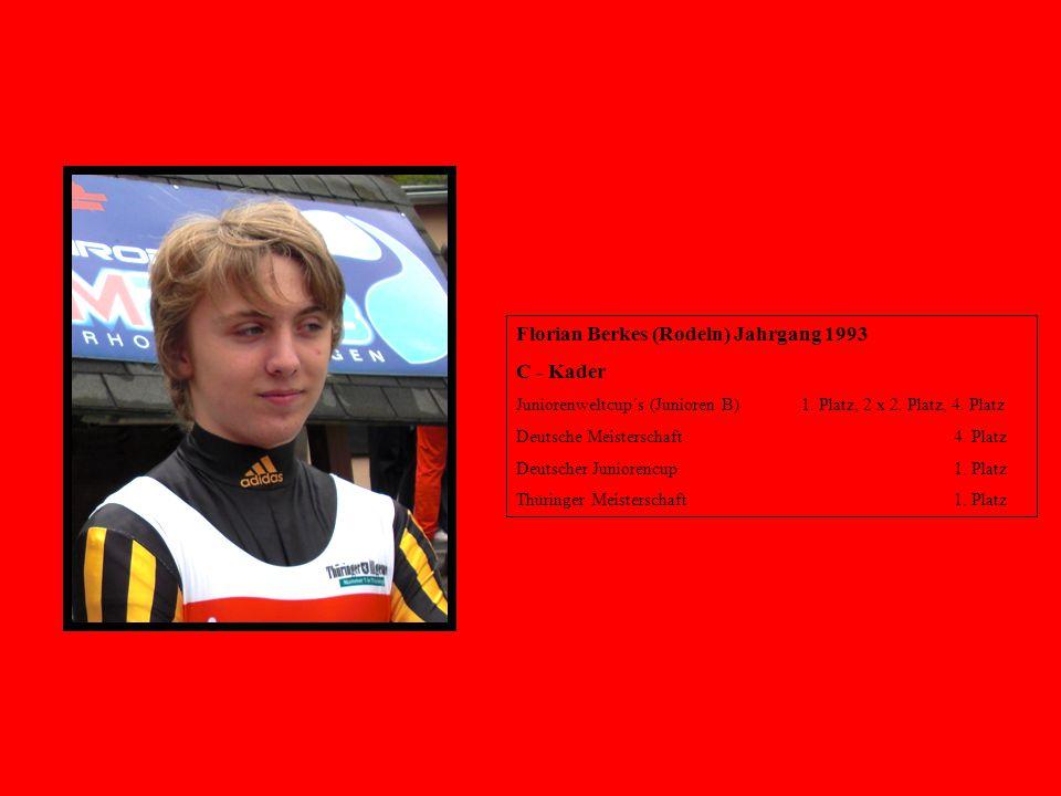 Florian Berkes (Rodeln) Jahrgang 1993 C - Kader