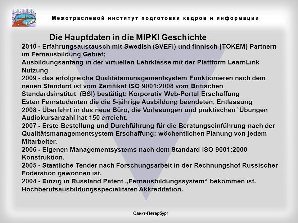 Die Hauptdaten in die MIPKI Geschichte