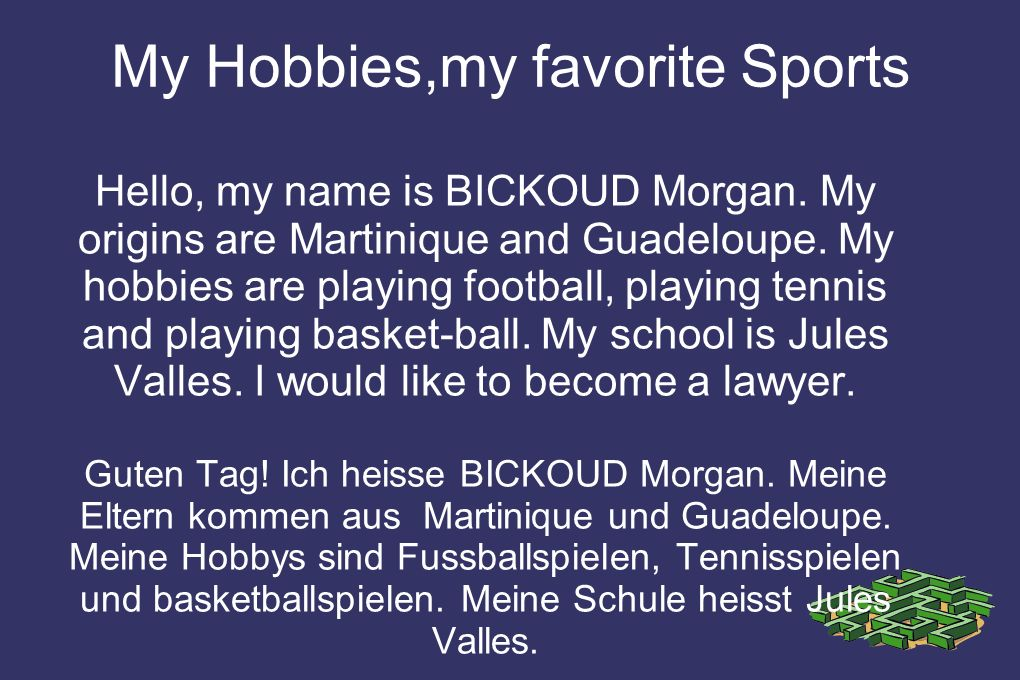 My Hobbies,my favorite Sports