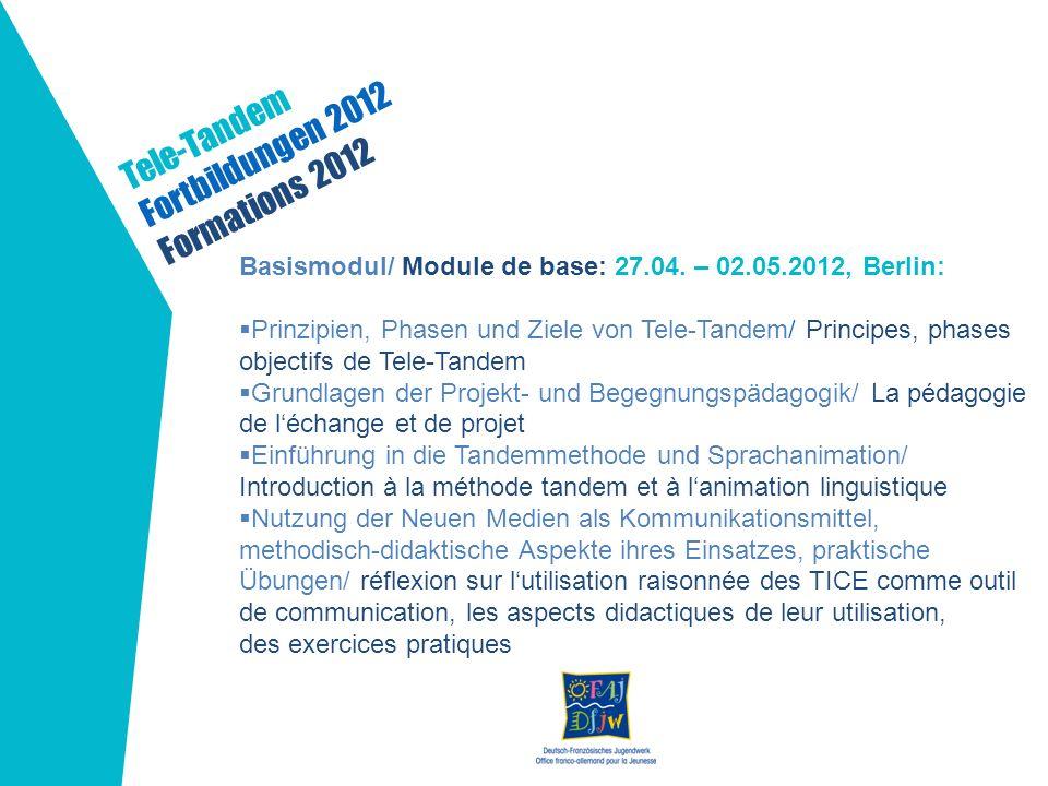 Tele-Tandem Fortbildungen 2012 Formations 2012
