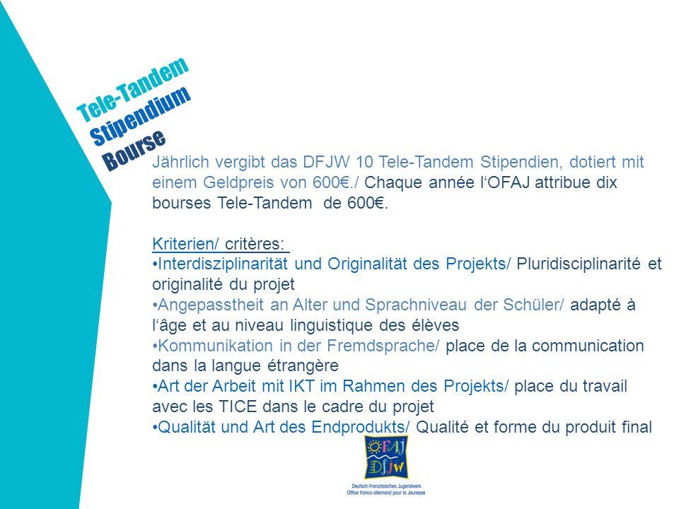 Tele-Tandem Stipendium Bourse