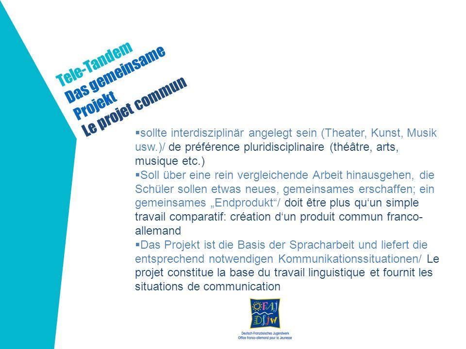 Das gemeinsame Projekt Le projet commun