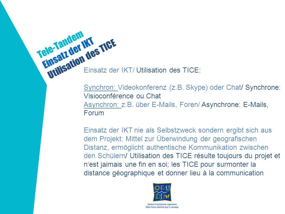 Tele-Tandem Einsatz der IKT Utilisation des TICE