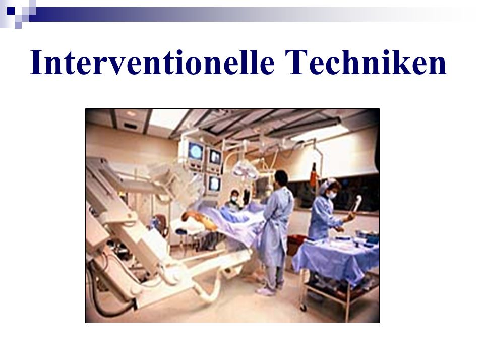Interventionelle Techniken