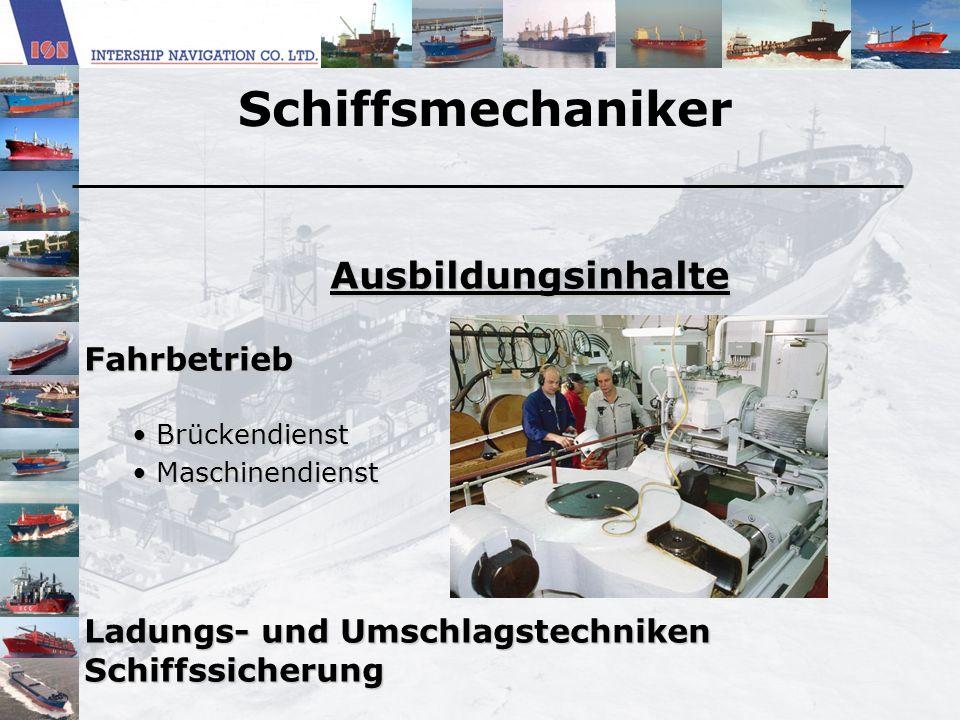 Schiffsmechaniker Ausbildungsinhalte Fahrbetrieb