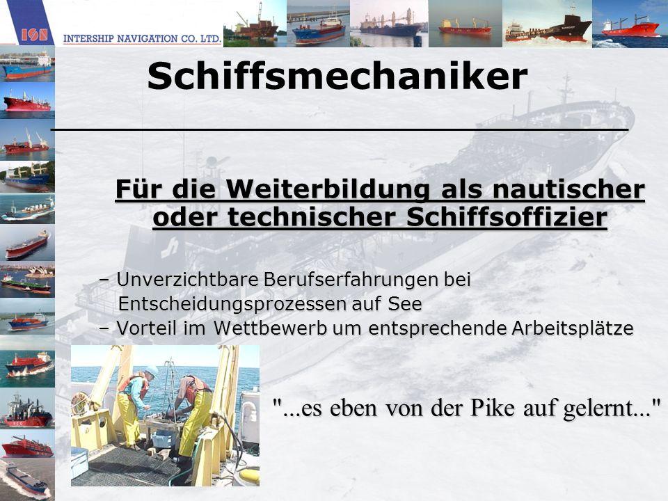 Für die Weiterbildung als nautischer oder technischer Schiffsoffizier