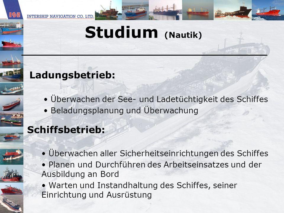 Studium (Nautik) Ladungsbetrieb: Schiffsbetrieb: