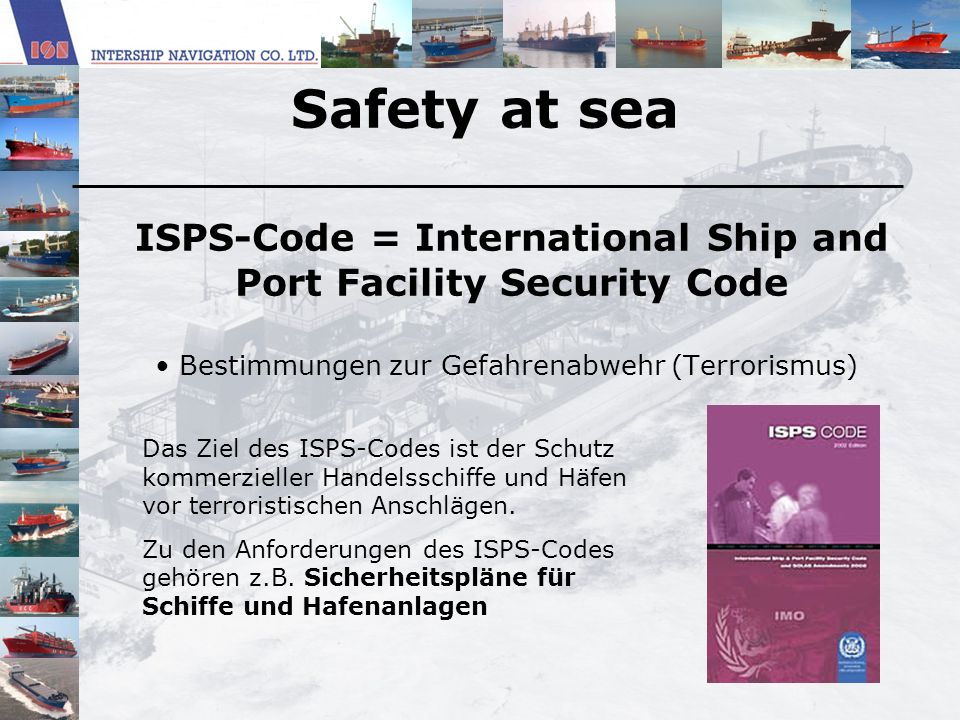 ISPS-Code = International Ship and Port Facility Security Code