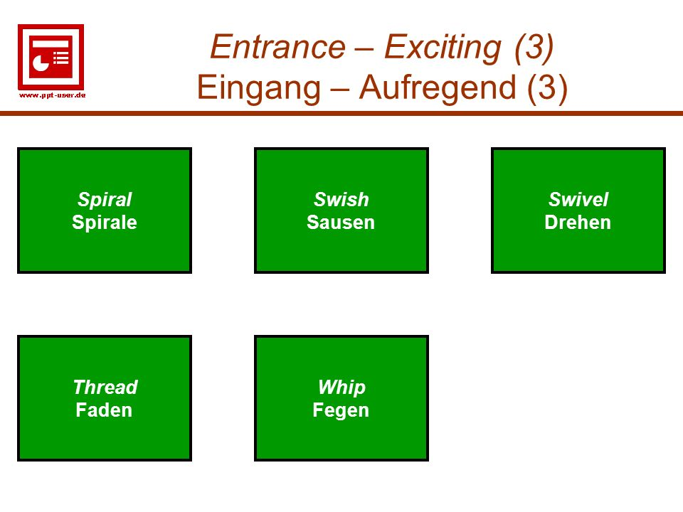 Entrance – Exciting (3) Eingang – Aufregend (3)
