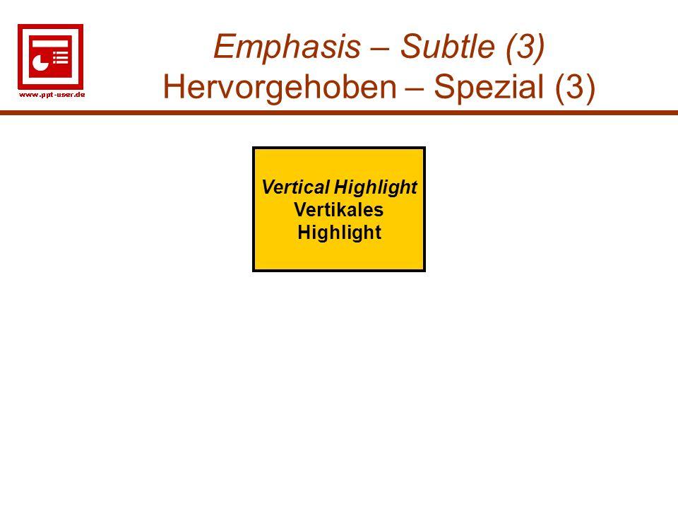 Emphasis – Subtle (3) Hervorgehoben – Spezial (3)