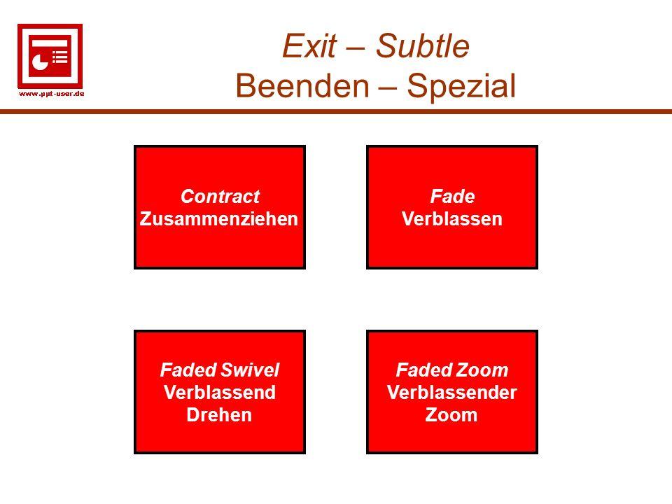 Exit – Subtle Beenden – Spezial