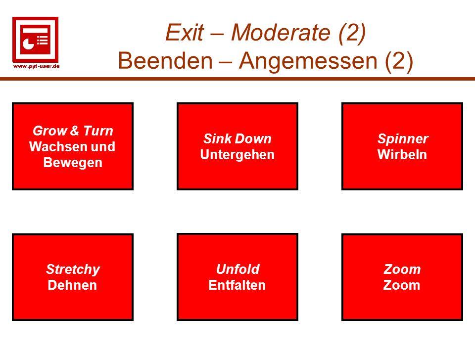 Exit – Moderate (2) Beenden – Angemessen (2)