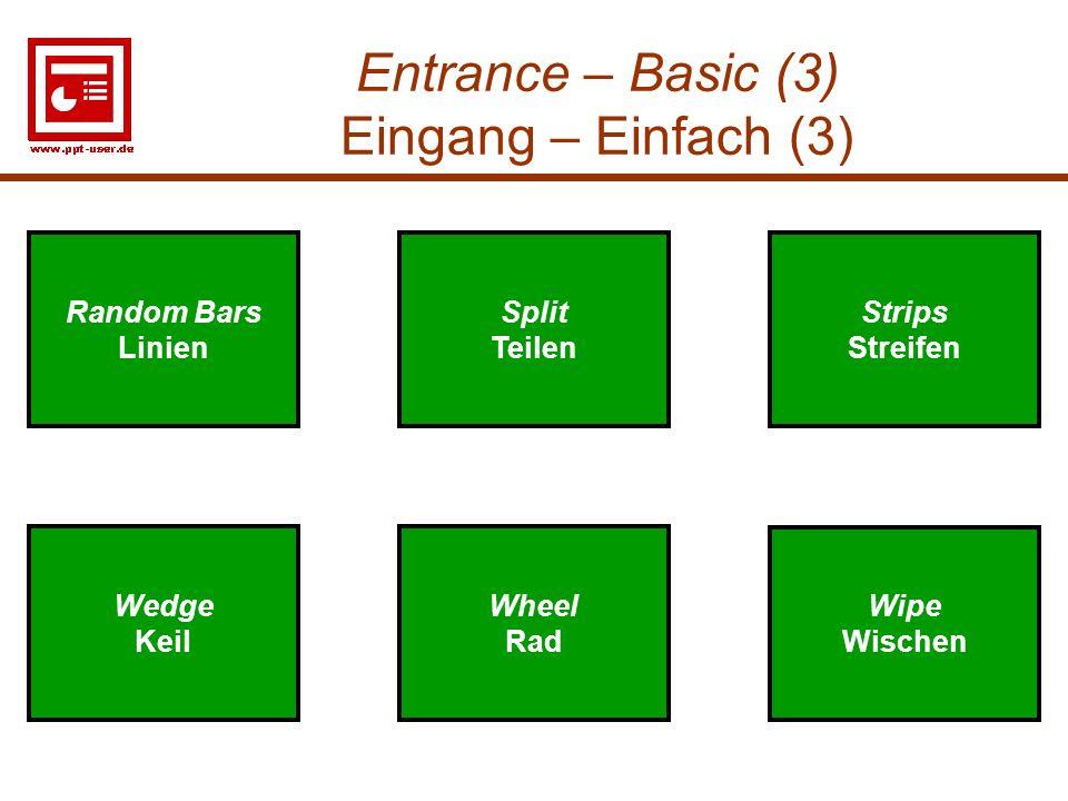 Entrance – Basic (3) Eingang – Einfach (3)