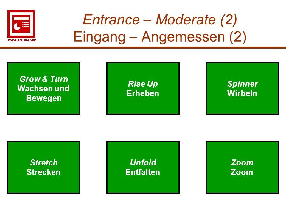 Entrance – Moderate (2) Eingang – Angemessen (2)