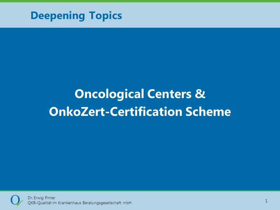 Oncological Centers & OnkoZert-Certification Scheme