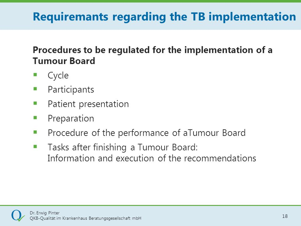 Requiremants regarding the TB implementation