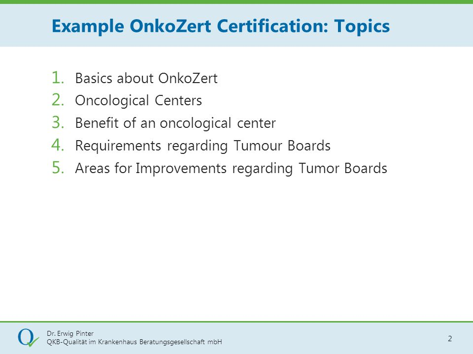 Example OnkoZert Certification: Topics