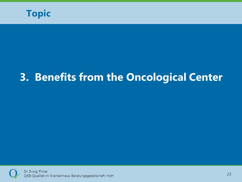 3. Benefits from the Oncological Center