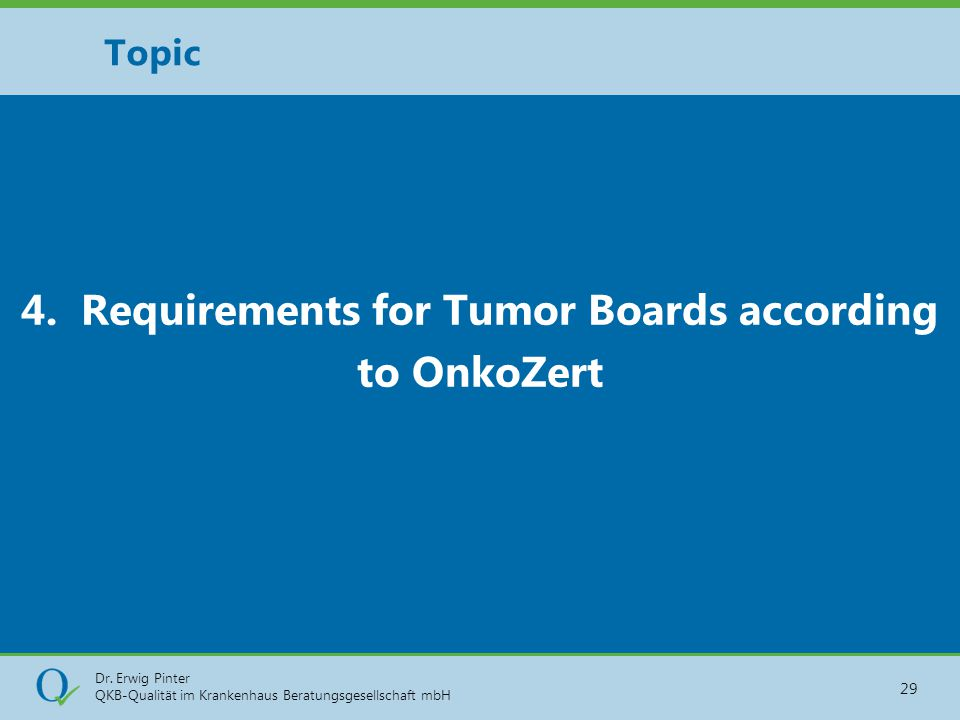 4. Requirements for Tumor Boards according to OnkoZert