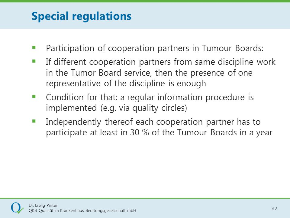 Special regulations Participation of cooperation partners in Tumour Boards:
