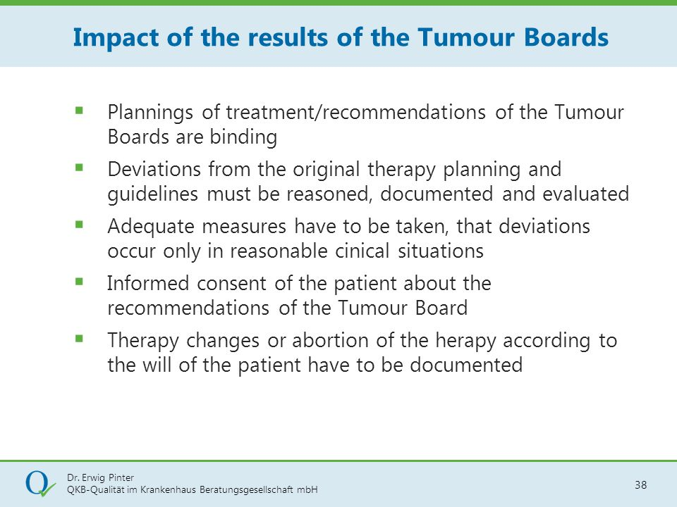 Impact of the results of the Tumour Boards