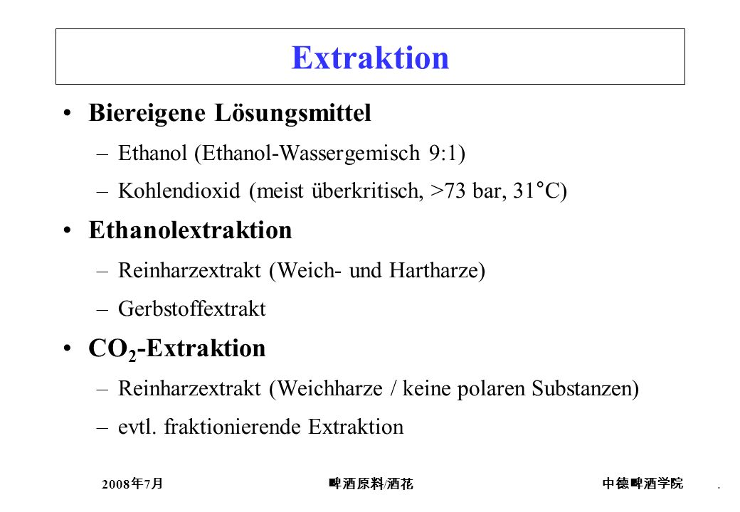 Extraktion Biereigene Lösungsmittel Ethanolextraktion CO2-Extraktion