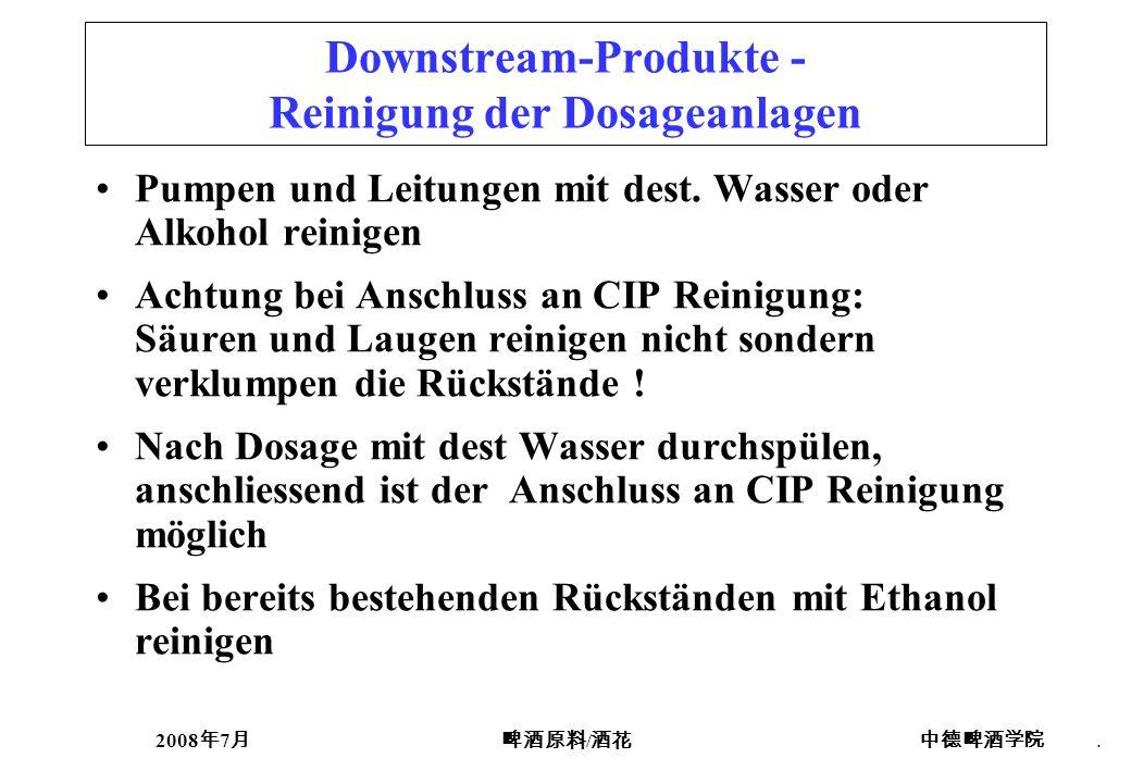 Downstream-Produkte - Reinigung der Dosageanlagen