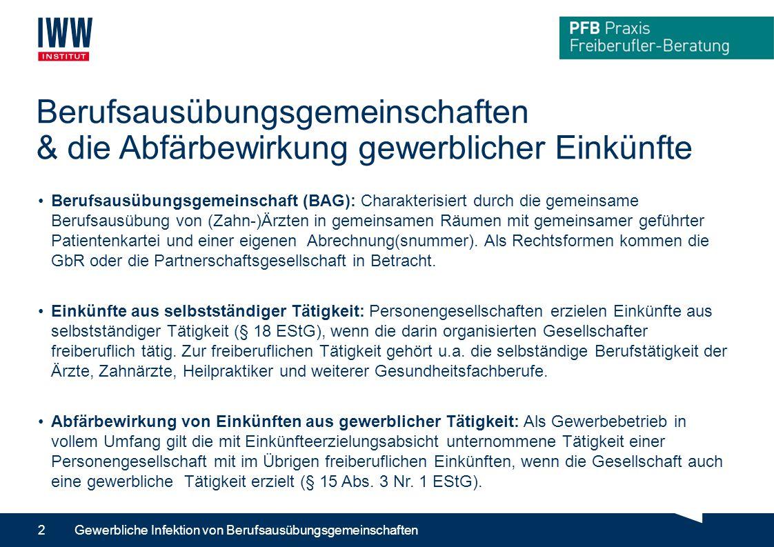 Berufsausübungsgemeinschaften & die Abfärbewirkung gewerblicher Einkünfte