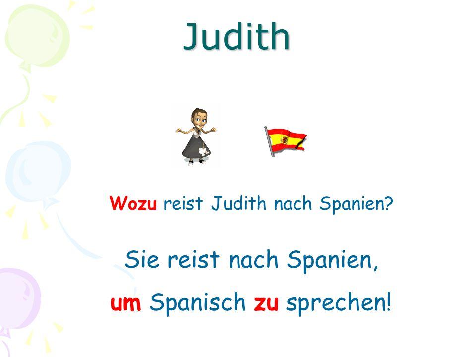 Judith Sie reist nach Spanien, um Spanisch zu sprechen!