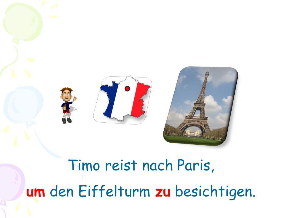 um den Eiffelturm zu besichtigen.