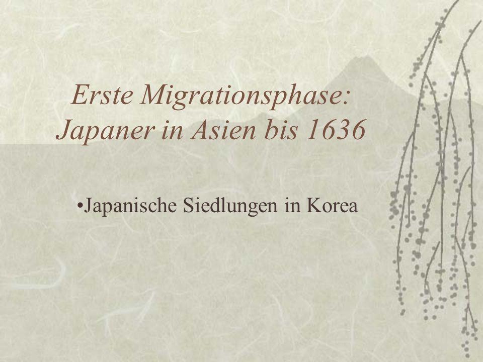 Erste Migrationsphase: Japaner in Asien bis 1636