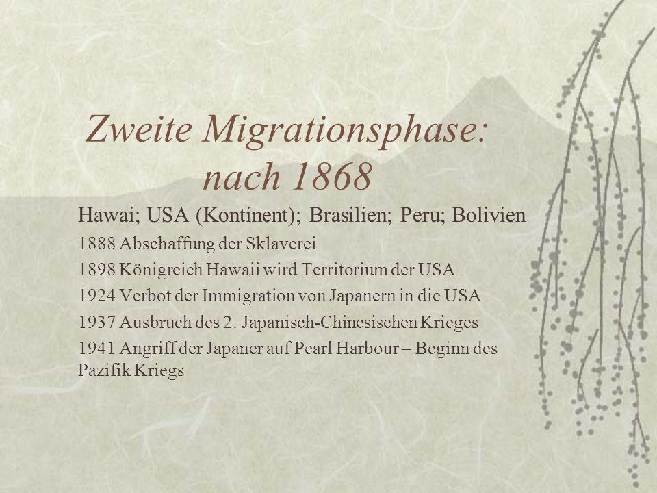 Zweite Migrationsphase: nach 1868