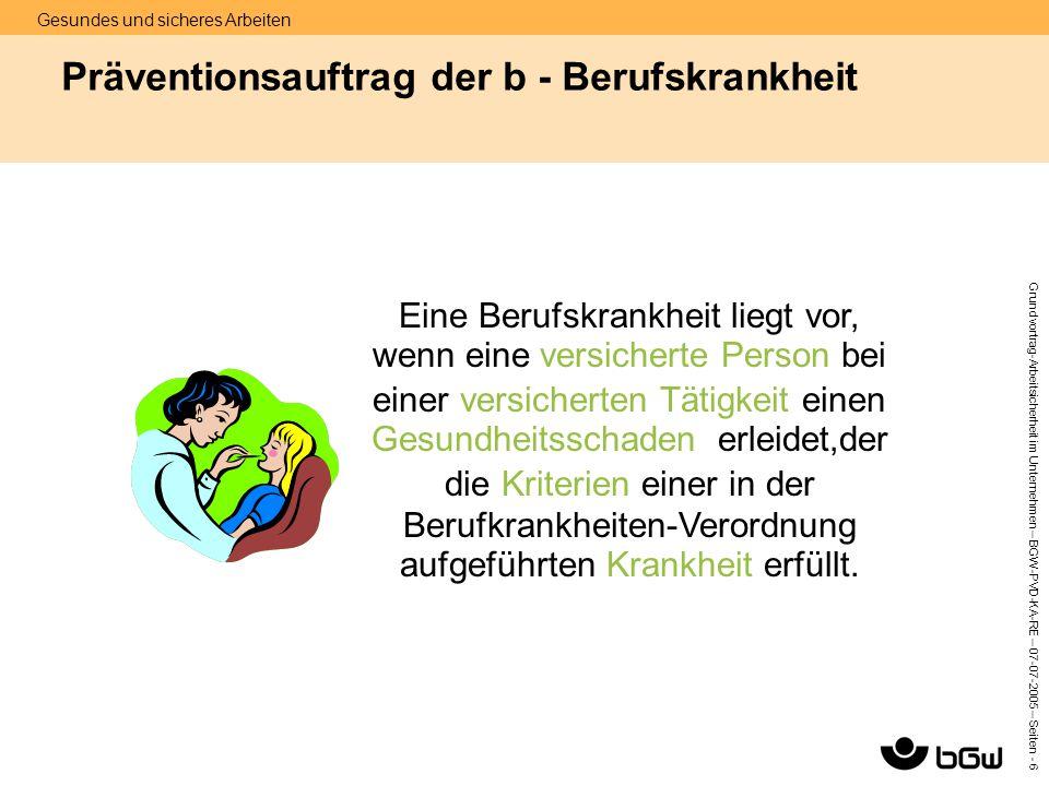 Präventionsauftrag der b - Berufskrankheit