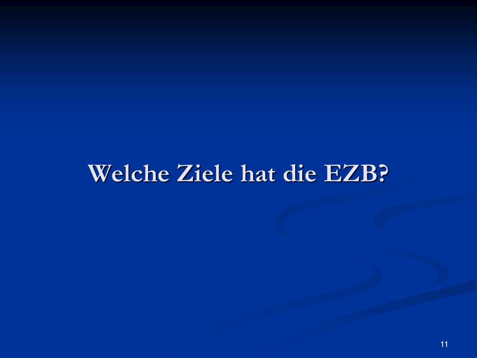 Welche Ziele hat die EZB