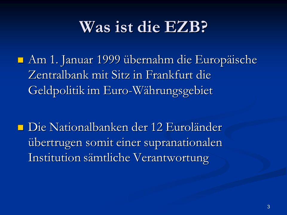 Was ist die EZB Am 1. Januar 1999 übernahm die Europäische Zentralbank mit Sitz in Frankfurt die Geldpolitik im Euro-Währungsgebiet.
