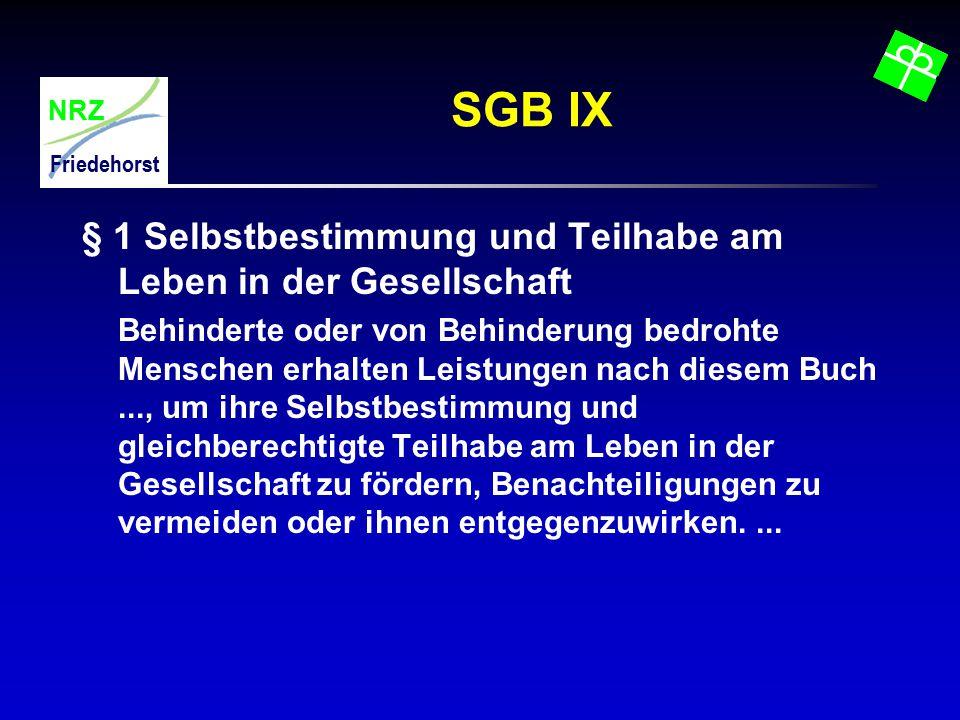 SGB IX § 1 Selbstbestimmung und Teilhabe am Leben in der Gesellschaft