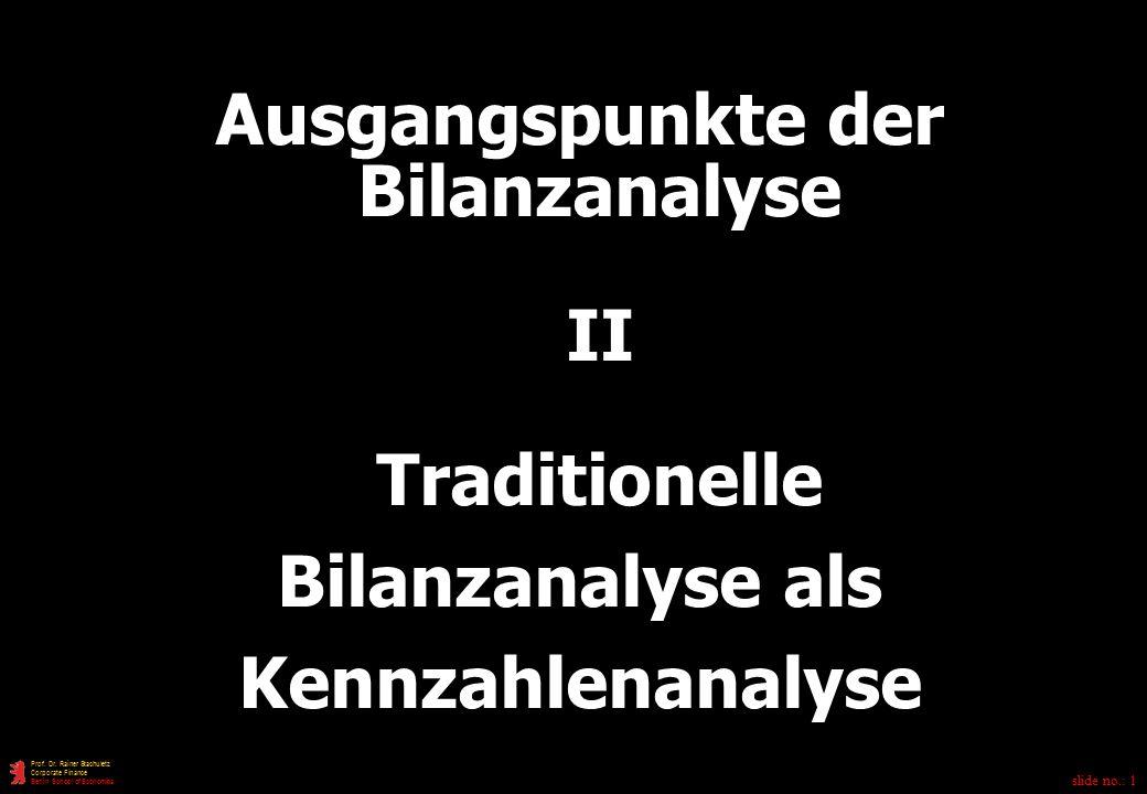 Ausgangspunkte der Bilanzanalyse II Traditionelle