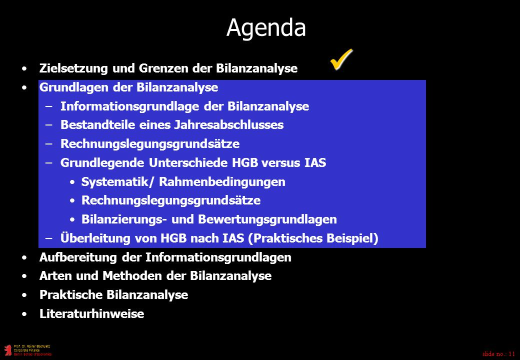  Agenda Zielsetzung und Grenzen der Bilanzanalyse