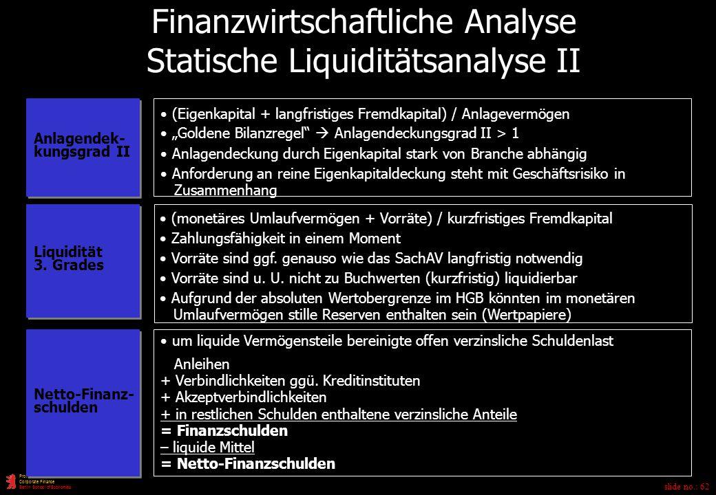 Finanzwirtschaftliche Analyse Statische Liquiditätsanalyse II