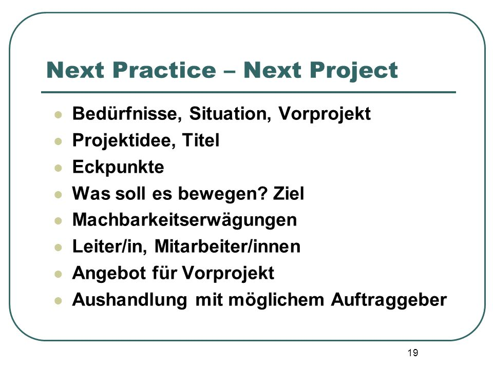 Next Practice – Next Project