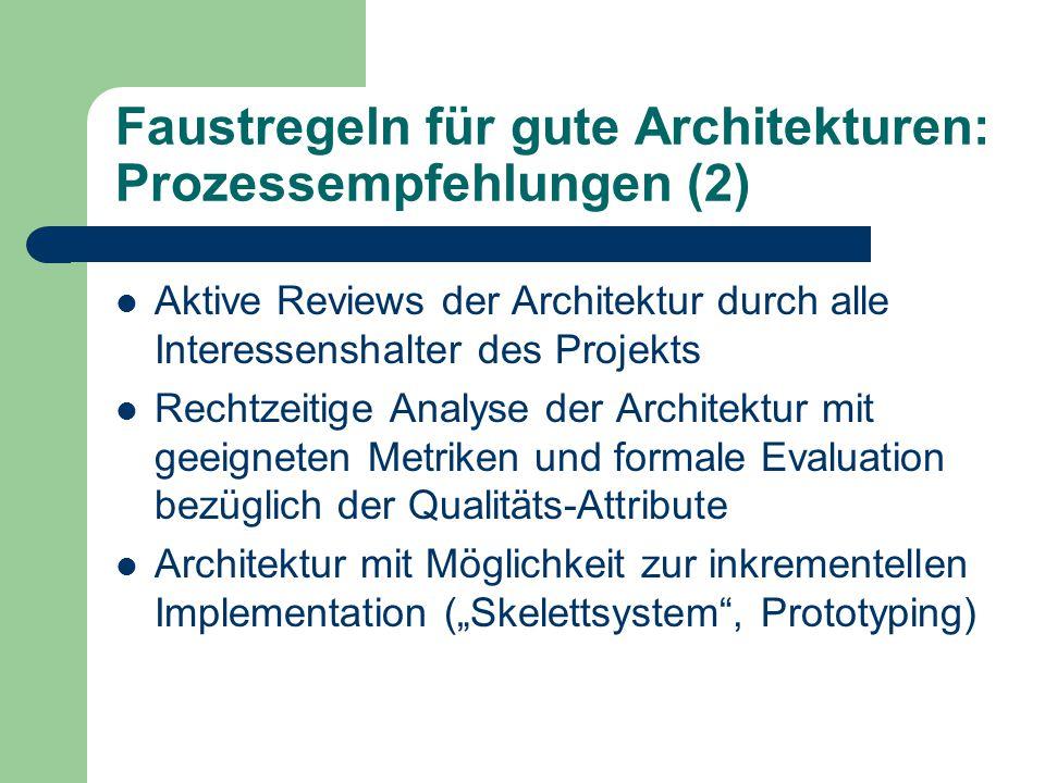 Faustregeln für gute Architekturen: Prozessempfehlungen (2)
