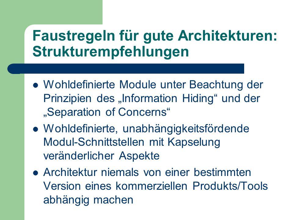 Faustregeln für gute Architekturen: Strukturempfehlungen