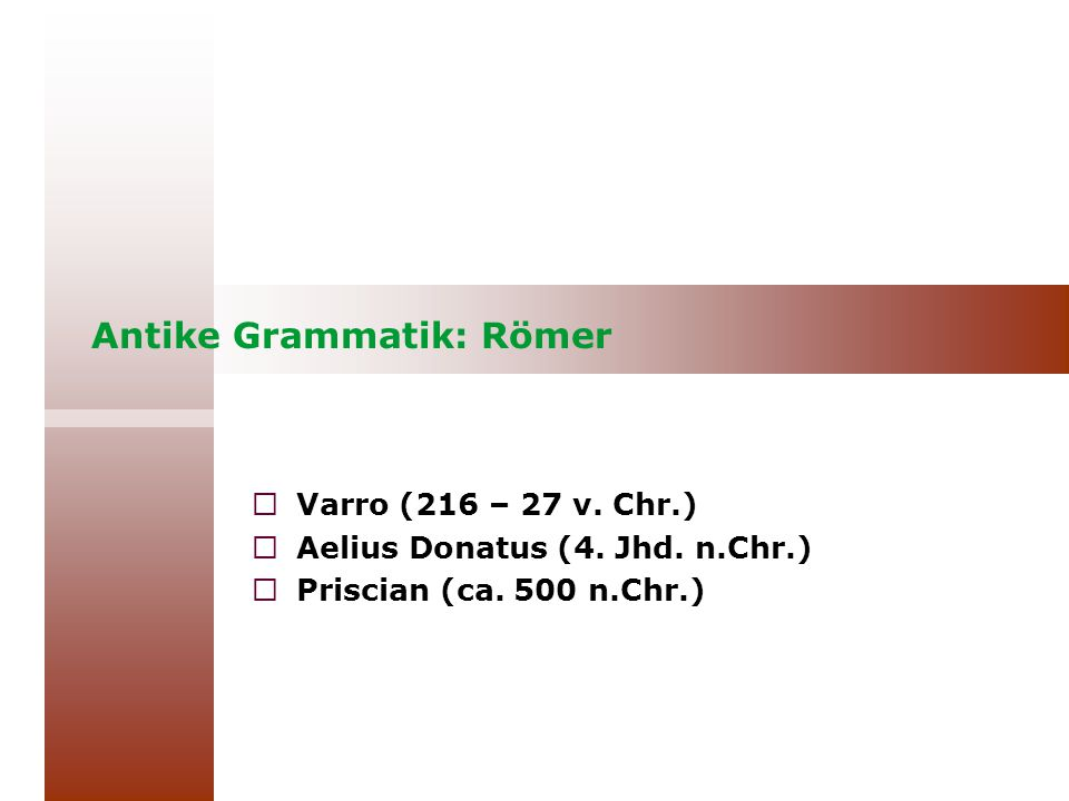 Antike Grammatik: Römer