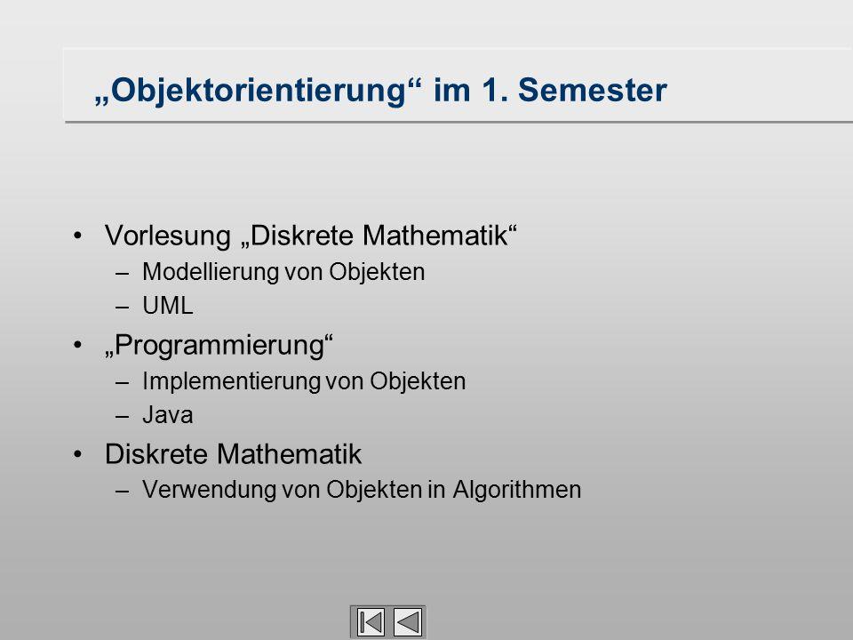 """""""Objektorientierung im 1. Semester"""