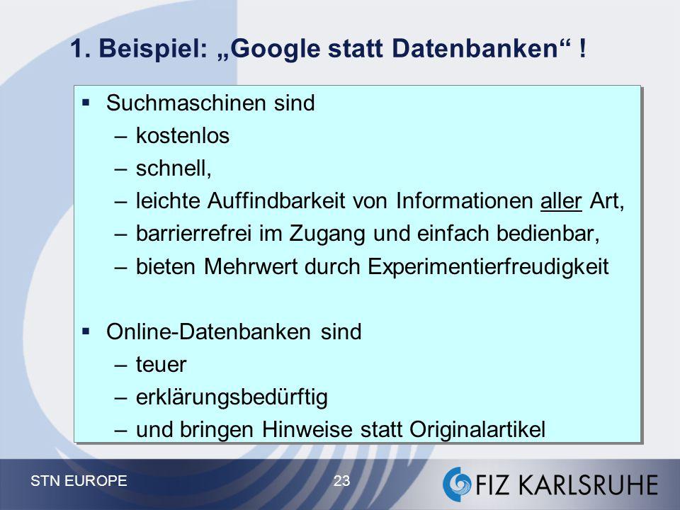 """1. Beispiel: """"Google statt Datenbanken !"""