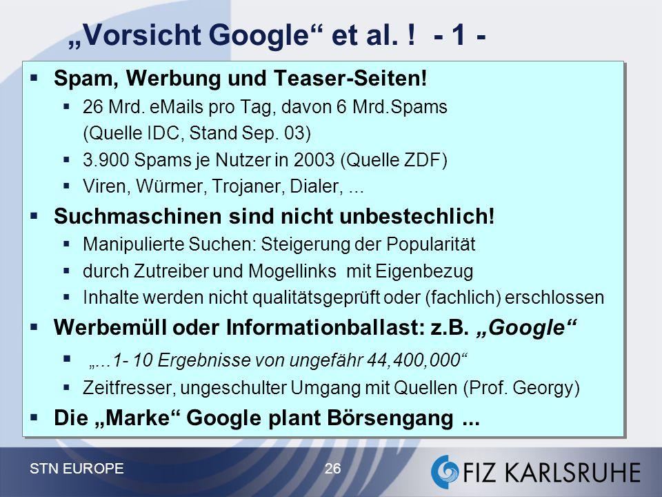 """""""Vorsicht Google et al. ! - 1 -"""