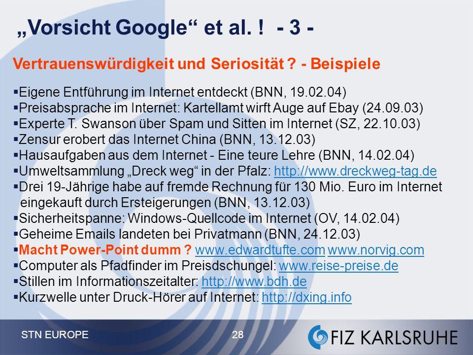 """""""Vorsicht Google et al. ! - 3 -"""